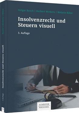 Abbildung von Busch / Winkens | Insolvenzrecht und Steuern visuell | 3. Auflage | 2020 | beck-shop.de