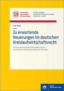 Abbildung von Ramin | Zu erwartende Neuerungen im deutschen Kreislaufwirtschaftsrecht | 1. Auflage | 2020 | beck-shop.de