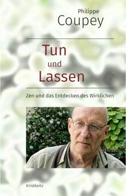 Abbildung von Coupey | Tun und Lassen | 1. Auflage | 2020 | beck-shop.de