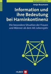 Multimorbidität im Alter / Information und ihre Bedeutung bei Harninkontinenz   Braumann, 2009   Buch (Cover)
