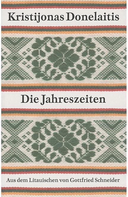 Cover: Kristijonas Donelaitis, Die Jahreszeiten