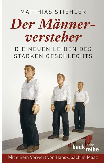 Cover: Matthias Stiehler, Der Männerversteher