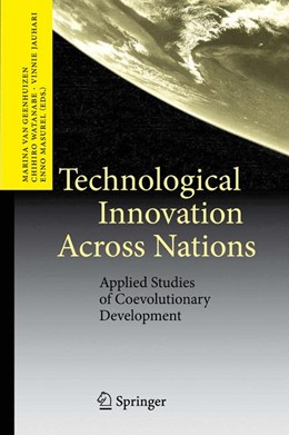 Abbildung von van Geenhuizen / Watanabe / Jauhari / Masurel | Technological Innovation Across Nations | 2009 | Applied Studies of Coevolution...
