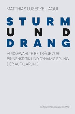Abbildung von Luserke-Jaqui | Sturm und Drang | 1. Auflage | 2021 | beck-shop.de