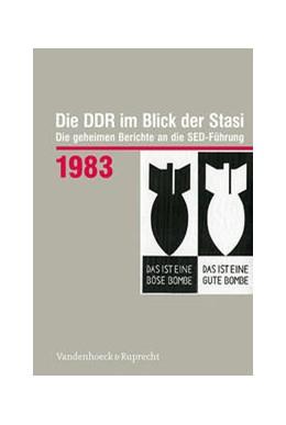 Abbildung von Die DDR im Blick der Stasi 1983 | 1. Auflage | 2021 | beck-shop.de