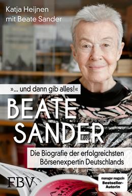 Abbildung von Heijnen / Sander | Beate Sander - Wie man reich und weise wird | 1. Auflage | 2021 | beck-shop.de