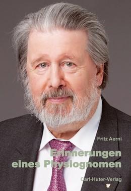 Abbildung von Aerni   Erinnerungen eines Physiognomen   1. Auflage   2020   beck-shop.de