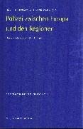 Abbildung von Fehervary / Stangl | Polizei zwischen Europa und den Regionen | 2001
