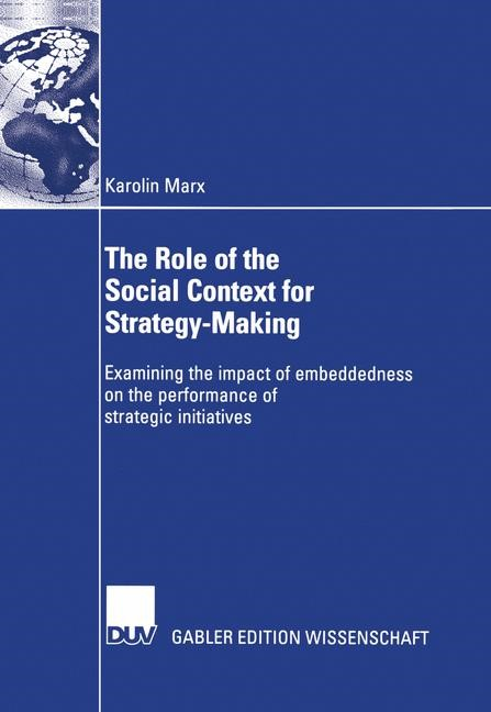 Abbildung von Marx | The Role of the Social Context for Strategy-Making | 2004
