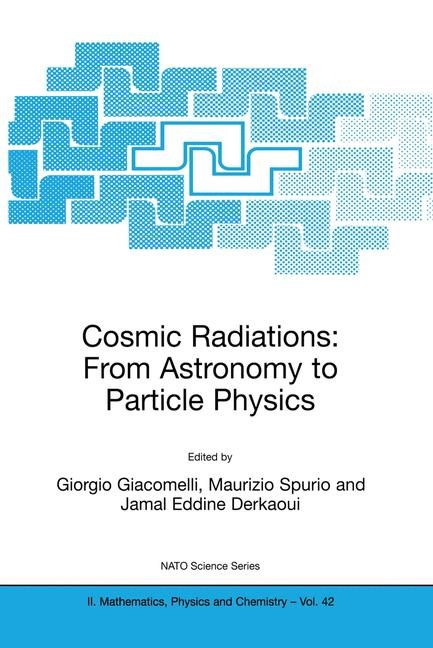 Abbildung von Giacomelli / Spurio / Derkaoui | Cosmic Radiations: From Astronomy to Particle Physics | 2001 | 2001