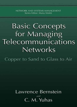Abbildung von Bernstein / Yuhas | Basic Concepts for Managing Telecommunications Networks | 1999 | 1999 | Copper to Sand to Glass to Air