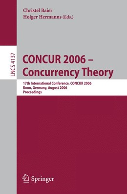 Abbildung von Baier / Hermanns | CONCUR 2006 - Concurrency Theory | 2006 | 17th International Conference,...