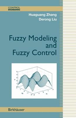 Abbildung von Zhang / Liu | Fuzzy Modeling and Fuzzy Control | 2006