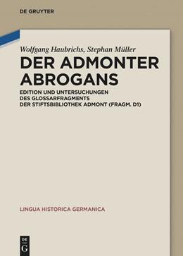 Abbildung von Haubrichs / Müller   Der Admonter Abrogans   1. Auflage   2021   beck-shop.de