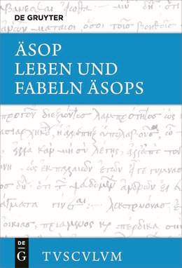 Abbildung von Äsop / Holzberg | Leben und Fabeln Äsops | 1. Auflage | 2021 | beck-shop.de