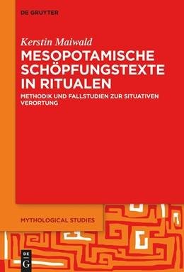 Abbildung von Maiwald | Mesopotamische Schöpfungstexte in Ritualen | 1. Auflage | 2021 | 3 | beck-shop.de