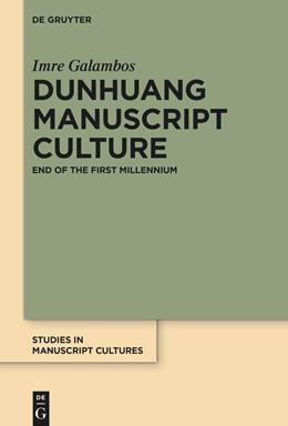 Abbildung von Galambos   Dunhuang Manuscript Culture   1. Auflage   2020   22   beck-shop.de