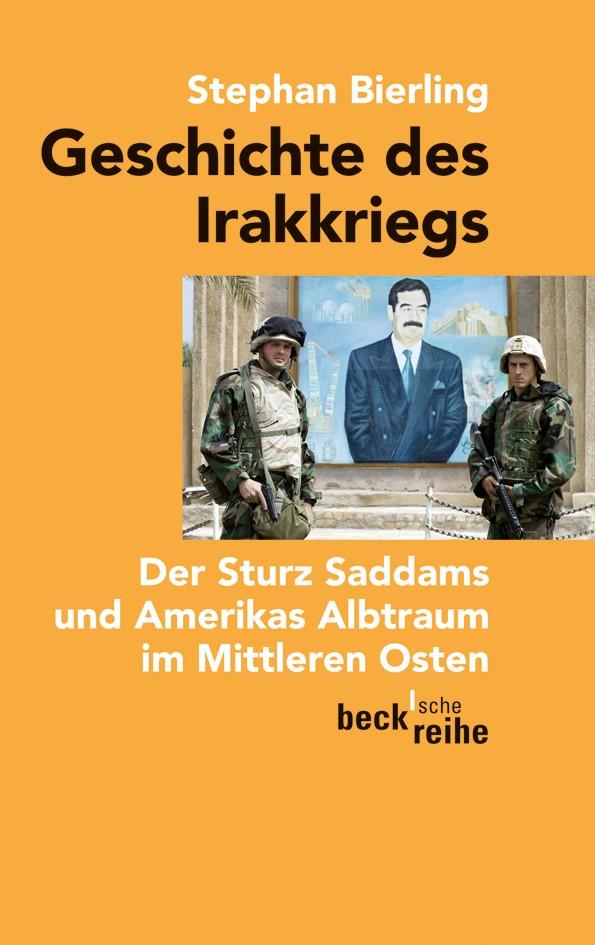 Abbildung von Bierling, Stephan | Geschichte des Irakkriegs | 2010