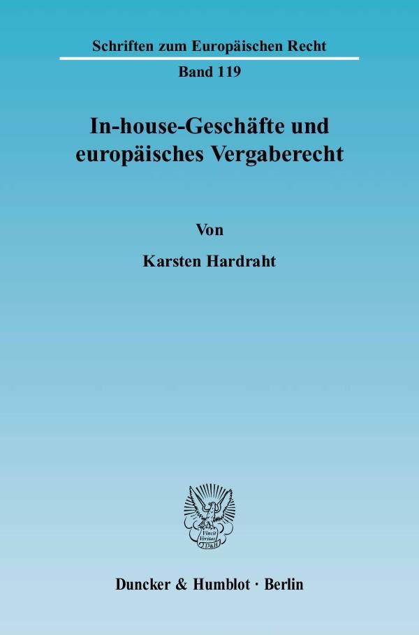 Abbildung von Hardraht | In-house-Geschäfte und europäisches Vergaberecht. | 2006