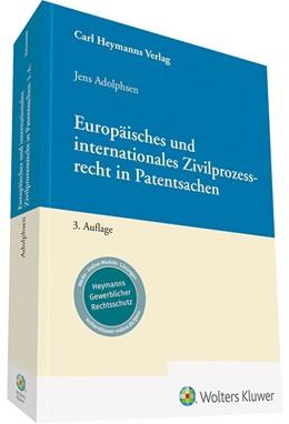 Abbildung von Adolphsen | Europäisches und internationales Zivilprozessrecht in Patentsachen | 3. Auflage | 2021 | beck-shop.de