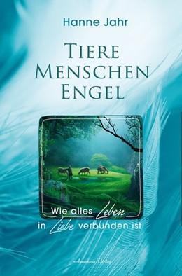 Abbildung von Jahr | Tiere - Menschen - Engel | 1. Auflage | 2021 | beck-shop.de