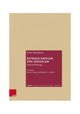 Abbildung von Rawidowicz / Myers | Between Babylon and Jerusalem | 1. Auflage | 2020 | beck-shop.de