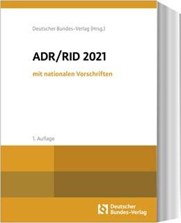 Abbildung von ADR / RID 2021 mit nationalen Vorschriften | 1. Auflage | 2020 | beck-shop.de