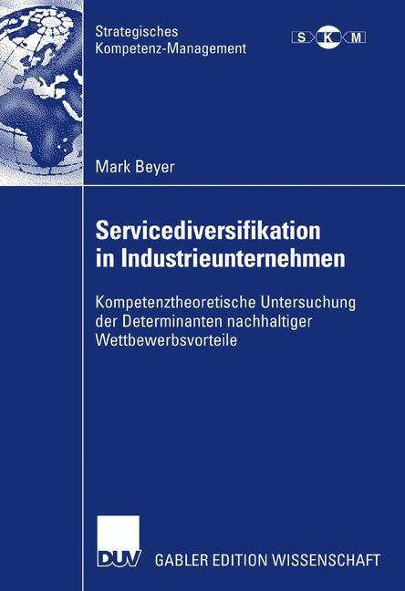 Abbildung von Beyer | Servicediversifikation in Industrieunternehmen | 2007