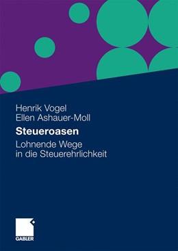 Abbildung von Vogel / Ashauer-Moll   Steueroasen   2010   Lohnende Wege in die Steuerehr...