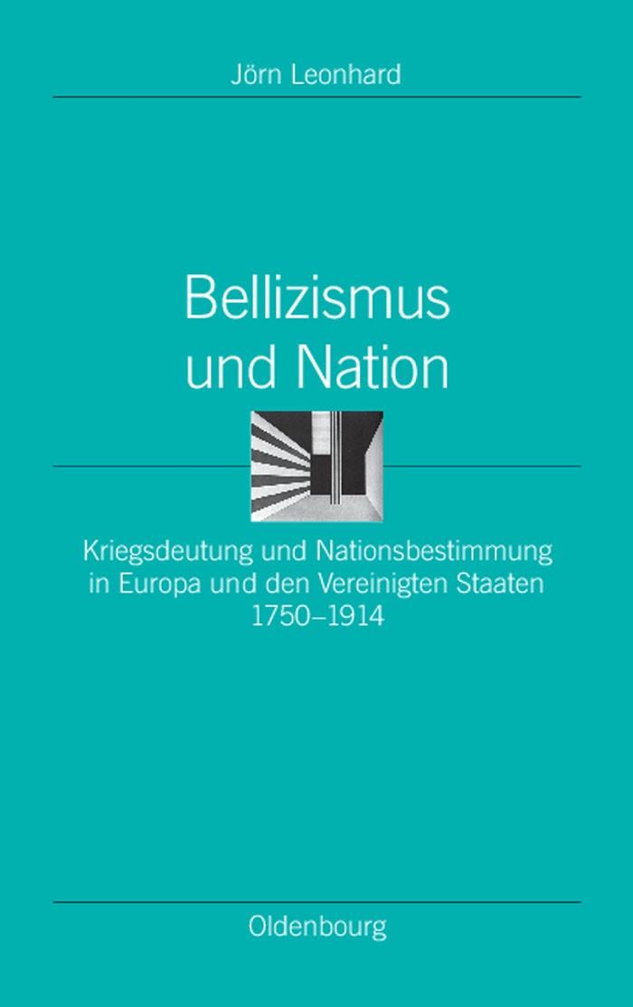 Abbildung von Leonhard | Bellizismus und Nation | 2008