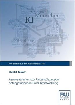 Abbildung von Küstner   Assistenzsystem zur Unterstützung der datengetriebenen Produktentwicklung   1. Auflage   2020   beck-shop.de