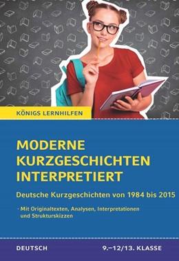 Abbildung von Krischel | Moderne Kurzgeschichten interpretiert | 1. Auflage | 2021 | beck-shop.de