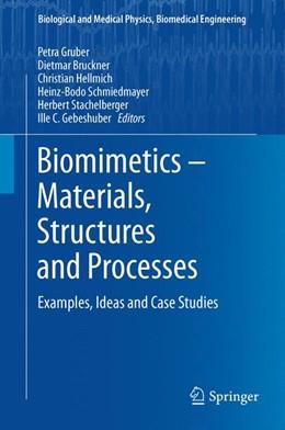 Abbildung von Gruber / Bruckner / Hellmich / Schmiedmayer / Stachelberger / Gebeshuber | Biomimetics -- Materials, Structures and Processes | 2011 | Examples, Ideas and Case Studi...