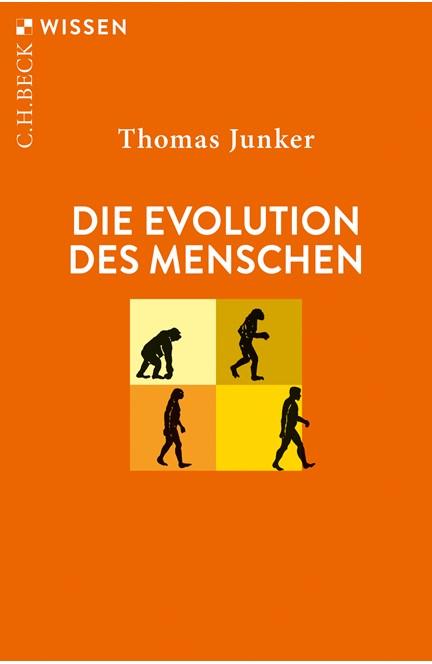 Cover: Thomas Junker, Die Evolution des Menschen