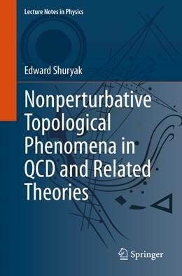 Abbildung von Shuryak | Nonperturbative Topological Phenomena in QCD and Related Theories | 1. Auflage | 2021 | 977 | beck-shop.de
