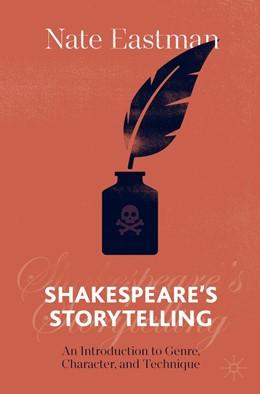 Abbildung von Eastman | Shakespeare's Storytelling | 1. Auflage | 2021 | beck-shop.de