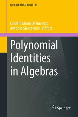 Abbildung von Di Vincenzo / Giambruno | Polynomial Identities in Algebras | 1. Auflage | 2021 | 44 | beck-shop.de