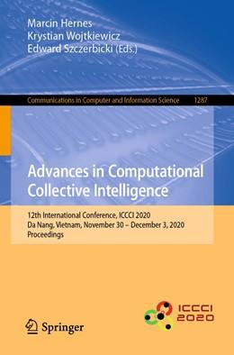 Abbildung von Hernes / Wojtkiewicz   Advances in Computational Collective Intelligence   1. Auflage   2020   1287   beck-shop.de