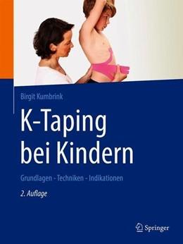 Abbildung von Kumbrink | K-Taping bei Kindern | 2. Auflage | 2021 | beck-shop.de