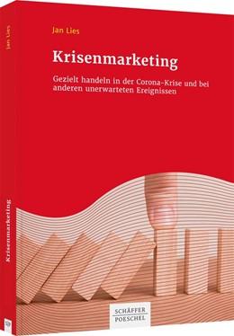 Abbildung von Lies | Krisenmarketing | 1. Auflage | 2021 | beck-shop.de
