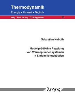 Abbildung von Kuboth | Modellprädiktive Regelung von Wärmepumpensystemen in Einfamiliengebäuden | 1. Auflage | 2020 | 35 | beck-shop.de