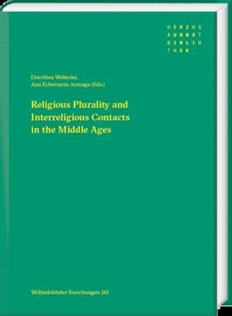Abbildung von Echevarría Arsuaga / Weltecke | Religious Plurality and Interreligious Contacts in the Middle Ages | 1. Auflage | 2020 | beck-shop.de