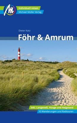Abbildung von Dieter   Föhr & Amrum Reiseführer Michael Müller Verlag   4. Auflage   2021   beck-shop.de