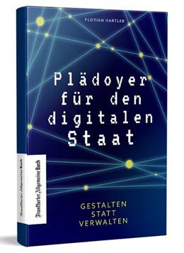 Abbildung von Hartleb | Plädoyer für den digitalen Staat | 1. Auflage | 2021 | beck-shop.de