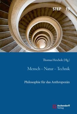 Abbildung von Heichele | Mensch - Natur - Technik | 1. Auflage | 2020 | 19 | beck-shop.de