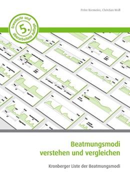Abbildung von Kremeier / Woll | Beatmungsmodi verstehen und vergleichen | 1. Auflage | 2020 | beck-shop.de