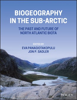 Abbildung von Panagiotakopulu / Sadler | Biogeography in the Sub-Arctic: The Past and Future of North Atlantic Biotas | 1. Auflage | 2021 | beck-shop.de