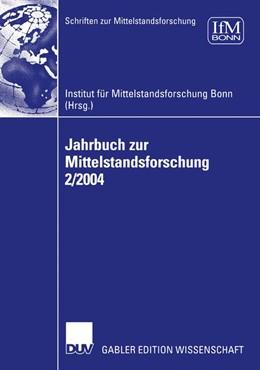Abbildung von IFM | Jahrbuch zur Mittelstandsforschung 2/2004 | 2005 | 107