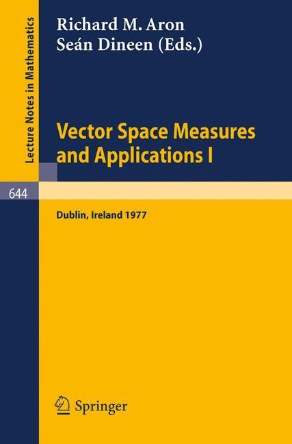 Abbildung von Aron / Dineen   Vector Space Measures and Applications I   1978