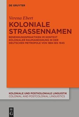 Abbildung von Ebert | Koloniale Straßennamen | 1. Auflage | 2021 | beck-shop.de